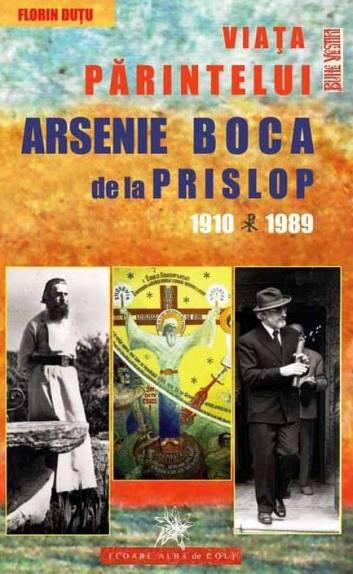 Viata Pr Arsenie Boca 1910-1989